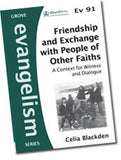 Ev 91 Friendship and Exchange with People of Other Faiths: A Context for Witness and Dialogue
