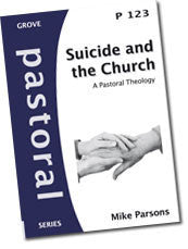 Cover: P 123 Suicide and the Church: A Pastoral Theology