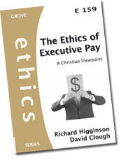 Cover: E 159 The Ethics of Executive Pay: A Christian Viewpoint