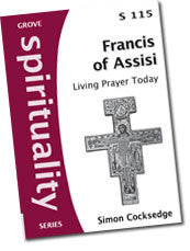 S 115 Francis of Assisi: Living Prayer Today