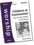 W 205 Children at Communion: How to Involve Children in the Eucharist