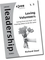 L 3 Loving Volunteers: Loving Those You Lead?¢?Ǩ?Äùand Inspiring Others to Do the Same