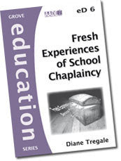 Cover: eD 6 Fresh Experiences of School Chaplaincy