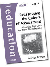 Cover: eD 7 Reassessing the Culture of  Assessment: Weighing Pigs Does Not Make Them Heavier