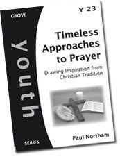 Y 23 Timeless Approaches to Prayer: Drawing Inspiration from Christian Tradition