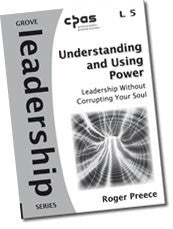 Cover: L 5 Understanding and Using Power: Leadership Without Corrupting Your Soul