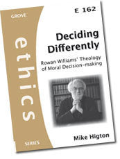 E 162 Deciding Differently: Rowan Williams' Theology of Moral Decision-making