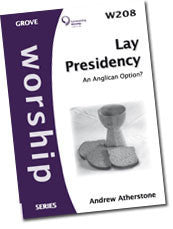 Cover: W 208 Lay Presidency: An Anglican Option?