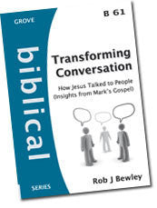 Cover: B 61 Transforming Conversation: How Jesus Talked to People (Insights from Mark's Gospel)