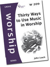 Cover: W 209 Thirty Ways to Use Music in Worship