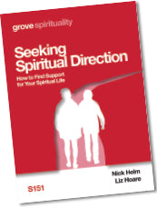 S 151 Seeking  Spiritual Direction: How to Find Support  for Your Spiritual Life
