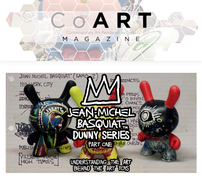 CoART Magazine Basquiat Dunny Series Kidrobot Article Part One