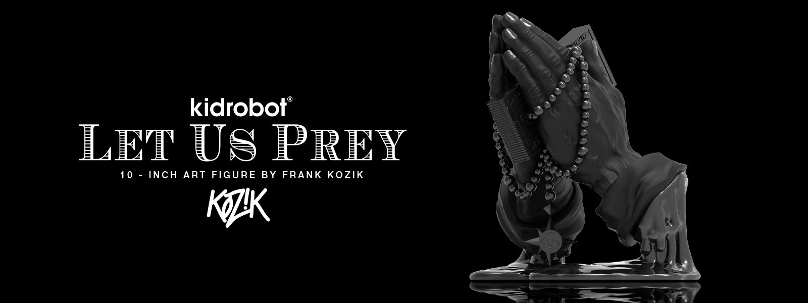 Kidrobot Let Us Prey by Frank Kozik