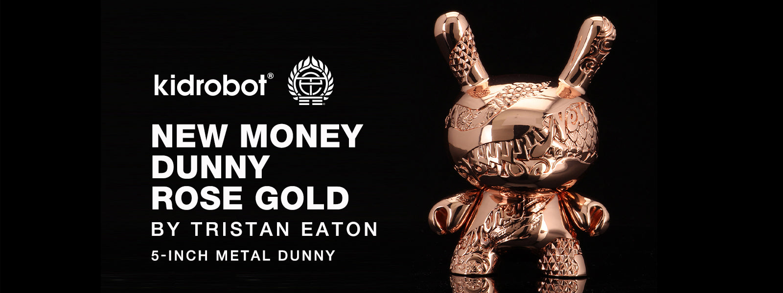 "Kidrobot New Money 5"" Metal Dunny by Tristan Eaton - Rose Gold Edition"