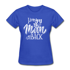 I Love You to the Moon and Back Cute Valentine's Day Women's T-Shirt - royal blue