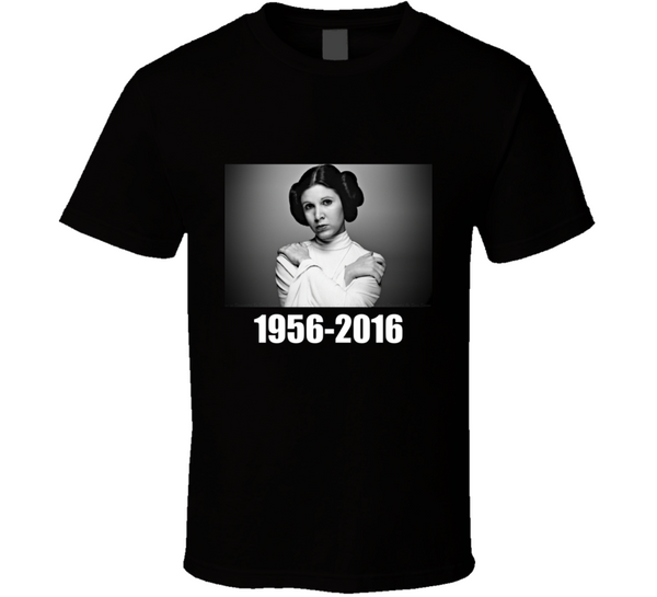 R.I.P Carrie Fisher Princess Leia Movie Legend T Shirt - Tees Happen