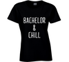 Bachelor and Chill TV Romantic Rose Ceremony Bachelorette T Shirt - Tees Happen
