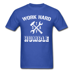 Work Hard Stay Humble Men's Construction Worker Mechanic T-Shirt - royal blue