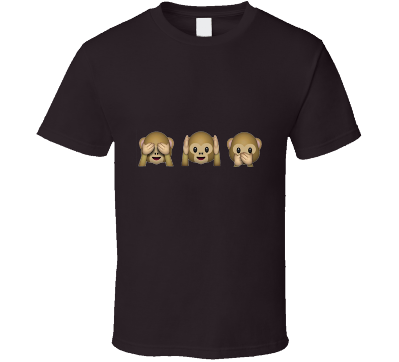 See No Evil, Hear No Evil, Speak No Evil Monkey Emoji   T Shirt - Tees Happen