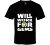 Will Work For Gems Clash of Clans Inspired  T Shirt - Tees Happen