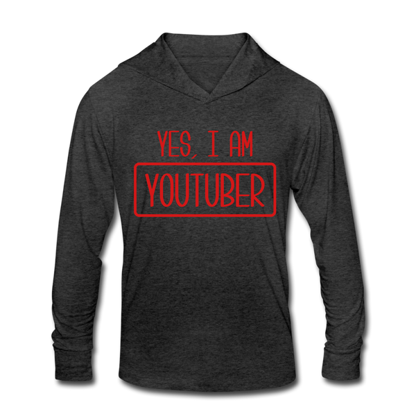 Yes, I Am Youtuber Funny Video Blog Vlog Unisex Tri-Blend Hoodie Shirt - heather black