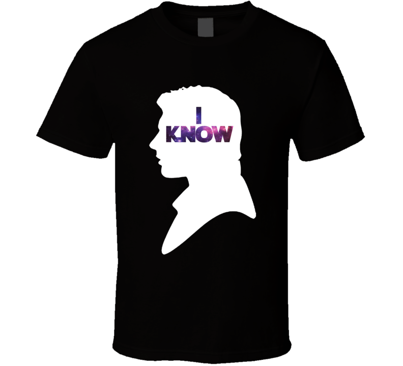 Star Wars Han 'I Know' Silhouette Couple Movie T Shirt - Tees Happen