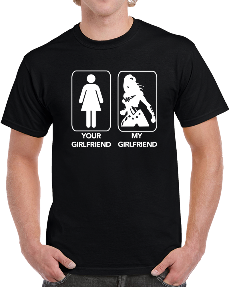 Your Girlfriend, My Girlfriend Wonder Woman Superhero Boyfriend T Shirt - Tees Happen