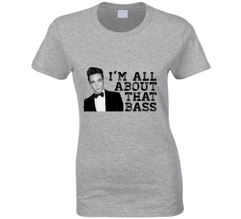 I'm All About That Bass T Shirt - Tees Happen