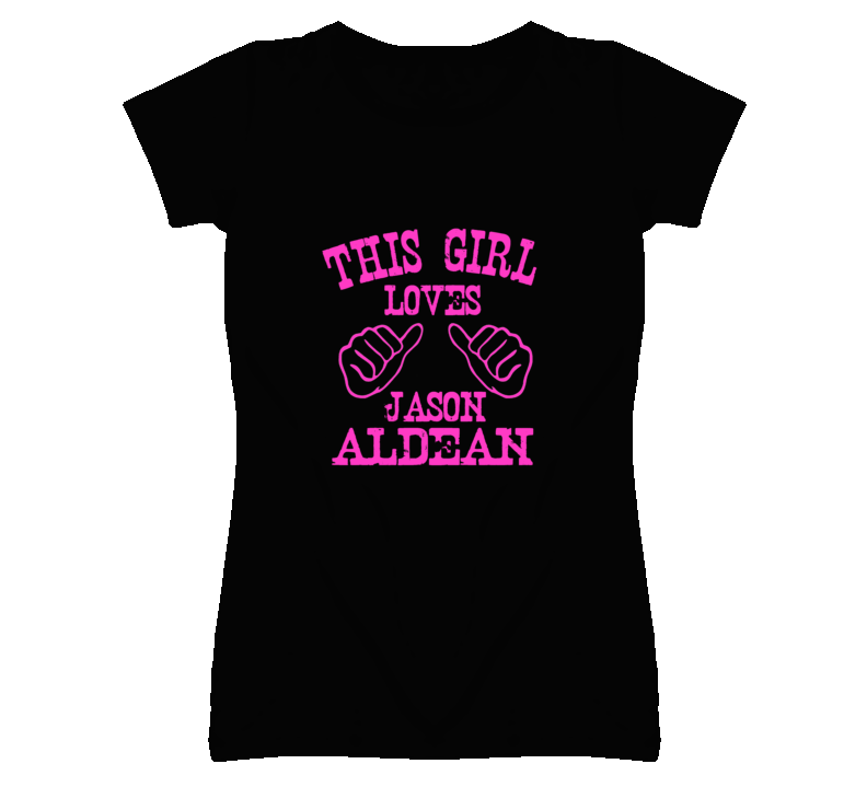 This Girl Loves Jason Aldean Country Music T Shirt - Tees Happen