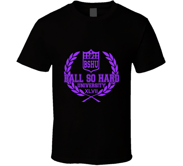 Ball So Hard University Superbowl XLVII Baltimore Ravens Football T Shirt - Tees Happen