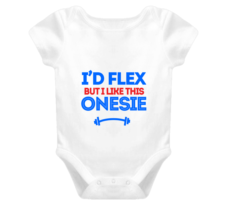 I'd Flex But I Like This Onesie Cute Baby One-Piece Muscle Fitness T Shirt - Tees Happen