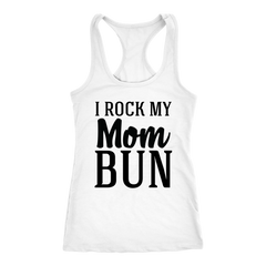 I Rock My Mom Bun Cute Mom Life Coffee Run Funny T-Shirt