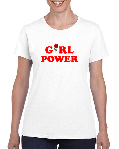 Girl Power Rose Feminism Ladies Quote T Shirt - Tees Happen