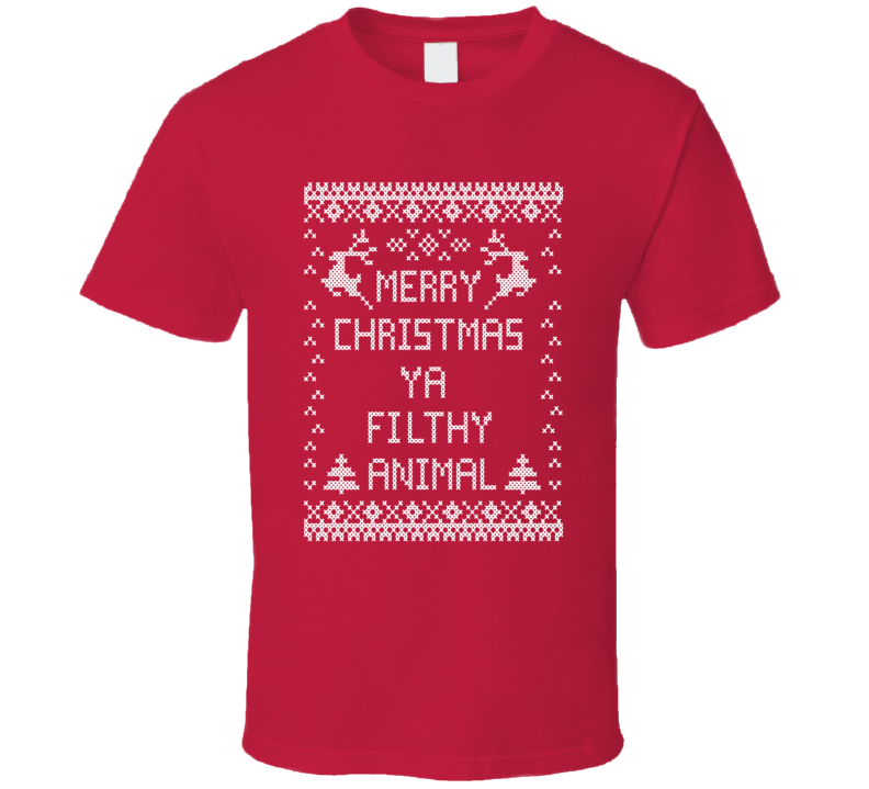 Merry Christmas Ya Filthy Animal Funny Home Alone  T Shirt - Tees Happen
