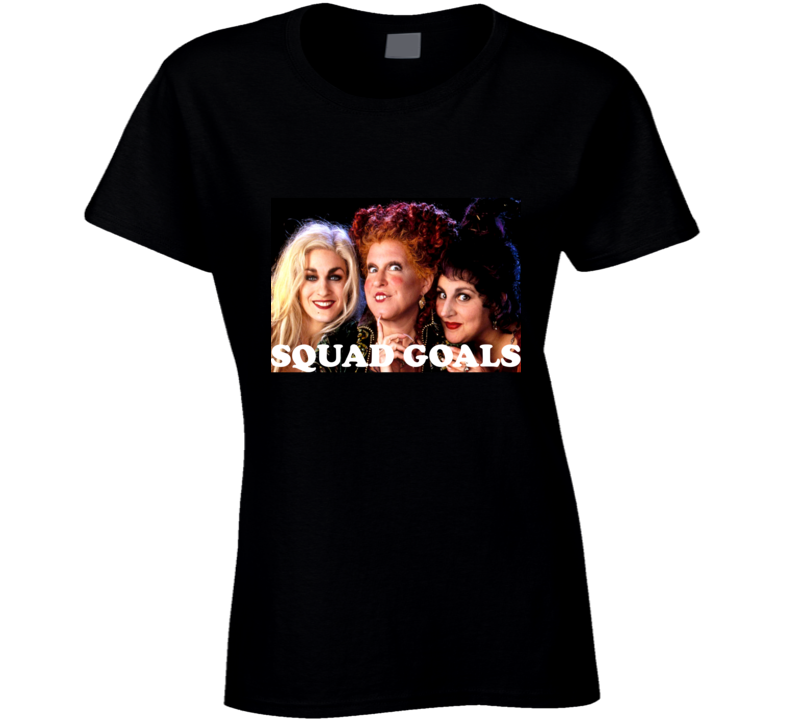 Squad Goals Hocus Pocus Halloween Spooky Witch  T Shirt - Tees Happen