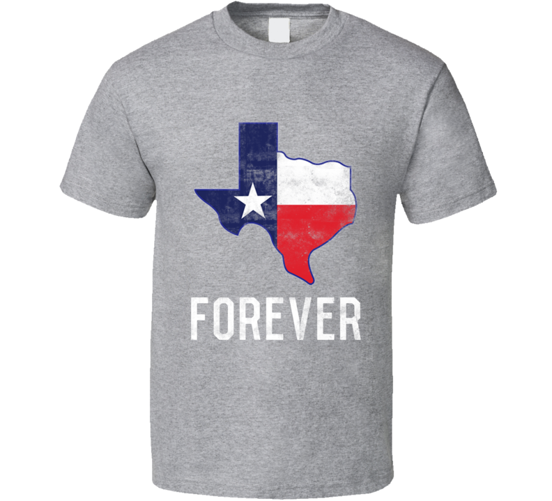 Texas Forever American Patriotic Flag T Shirt - Tees Happen