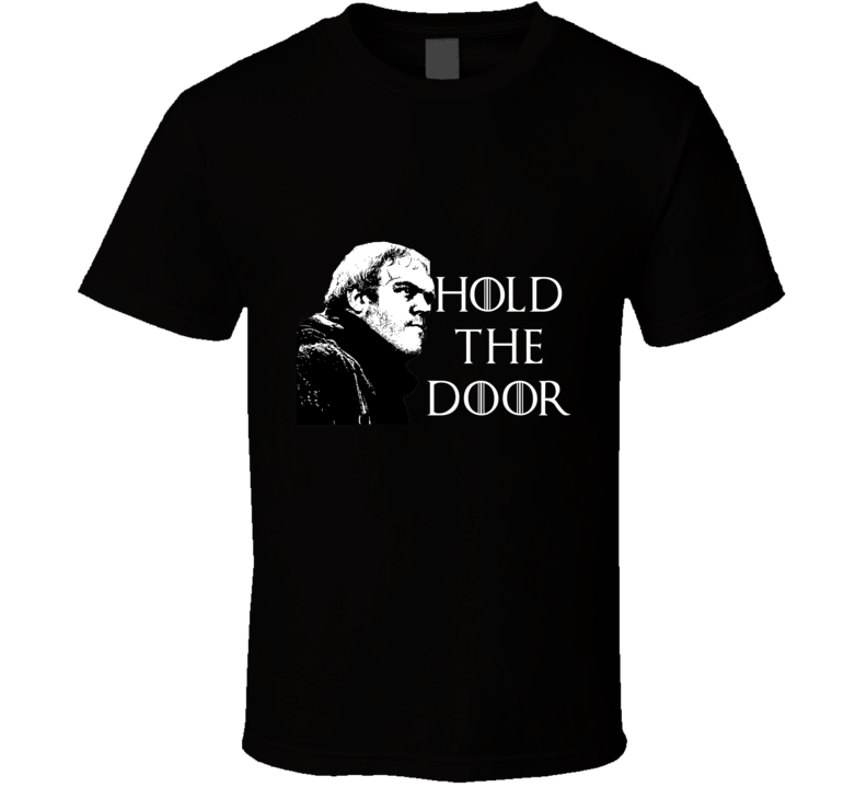 Hold the Door R.I.P Hodor GoT Inspired Medieval Fantasy T Shirt - Tees Happen