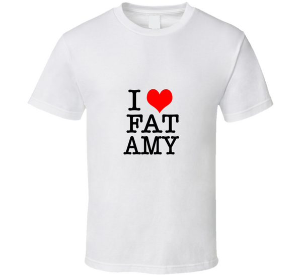 I Heart Fat Amy Pitch Perfect Funny Movie Rebel Wilson  T Shirt - Tees Happen
