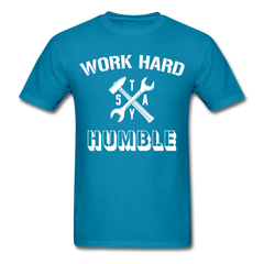 Work Hard Stay Humble Men's Construction Worker Mechanic T-Shirt - turquoise