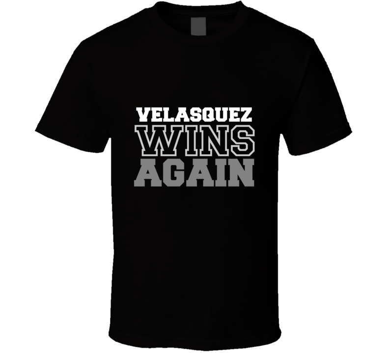 Cain Velasquez Wins Again Fighter Champion Boxer Fan T Shirt - Tees Happen