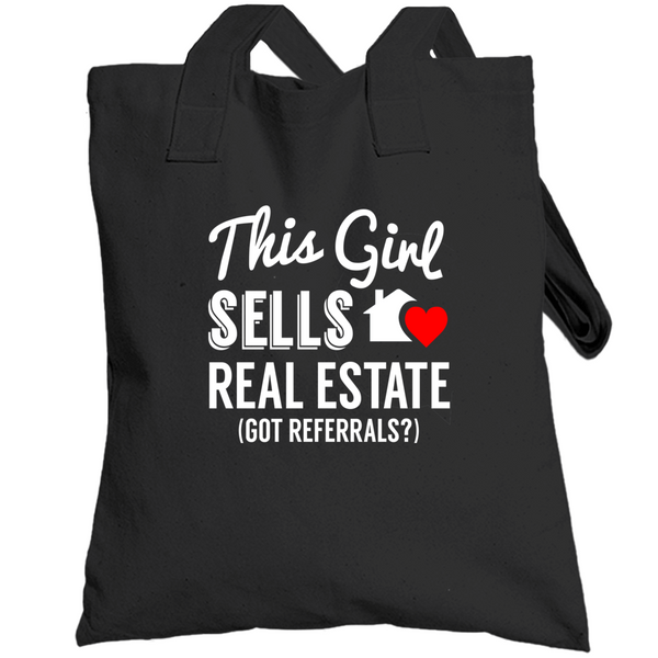 This Girl Sells Real Estate... Got Referrals? Cute Realtor Female Entrepreneur Totebag