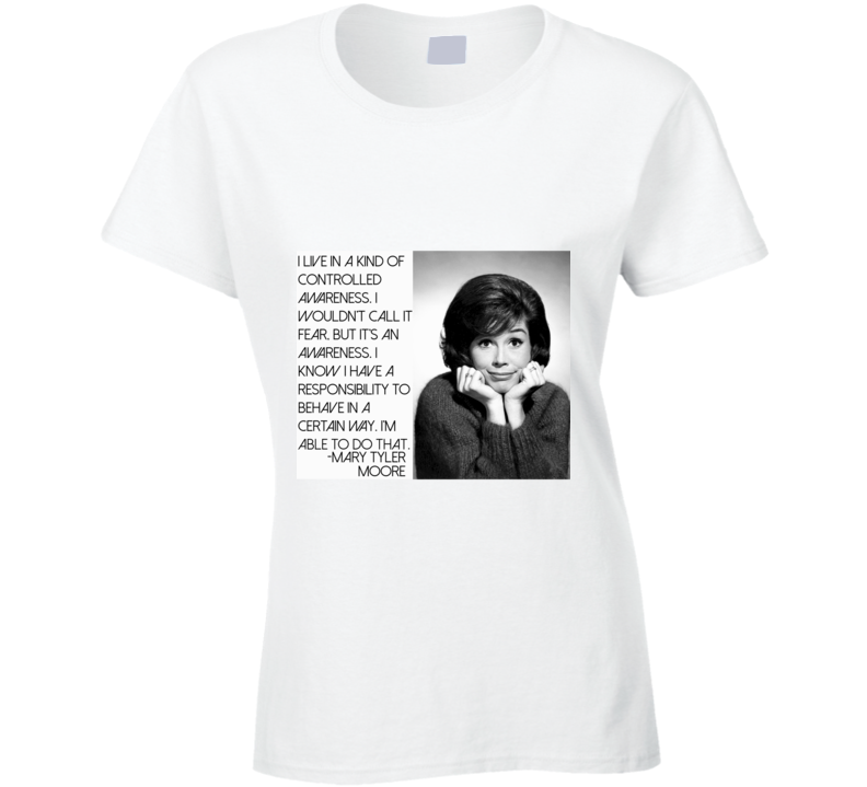 Mary Tyler Moore Quote Retro TV R I P T Shirt