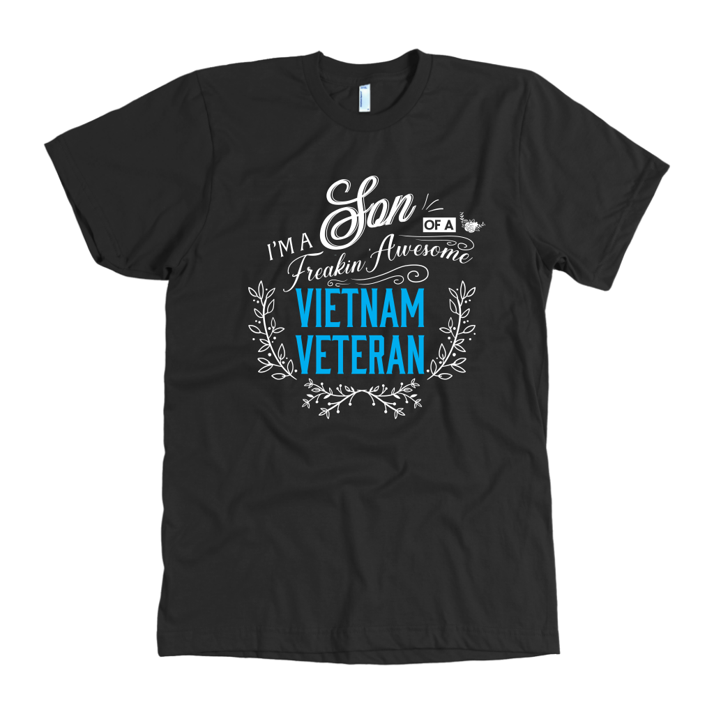 I'm a Son of a Freakin' Awesome Vietnam Veteran Patriotic T-Shirt