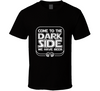 Come To The Dark Side...We Have Beer Funny Drinking  T Shirt - Tees Happen