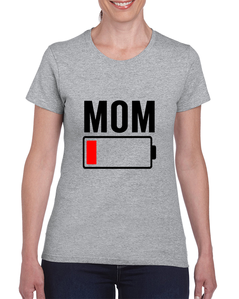 Mom Low Battery Funny Mom Life Mother's Day Gift T Shirt - Tees Happen