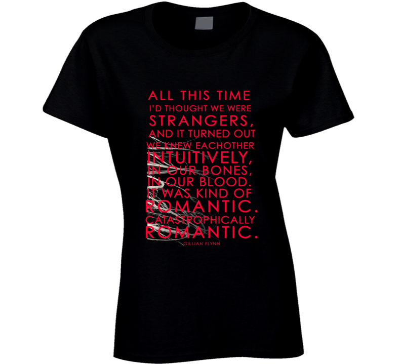 All This Time I Thought We Were Strangers Quote Gone Girl Book Movie T Shirt - Tees Happen