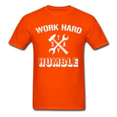 Work Hard Stay Humble Men's Construction Worker Mechanic T-Shirt - orange