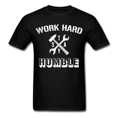 Work Hard Stay Humble Men's Construction Worker Mechanic T-Shirt - black