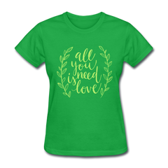 All You Need is Love Cute Valentine's Day Women's T-Shirt - bright green
