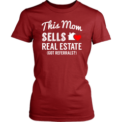 This Mom Sells Real Estate... Got Referrals? Cute Realtor Female Entrepreneur